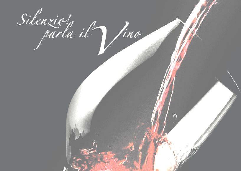 Silenzio.. parla il vino